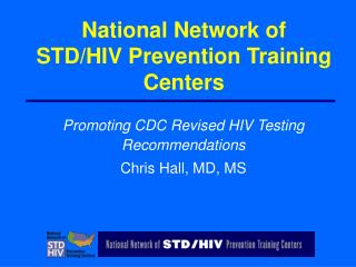 National Network of STD/HIV Prevention Training Centers
