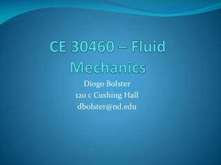 CE 30460 – Fluid Mechanics