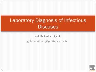 Laboratory Diagnosis of Infectious Diseases