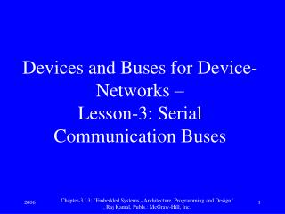 Devices and Buses for Device-Networks –  Lesson-3: Serial Communication Buses