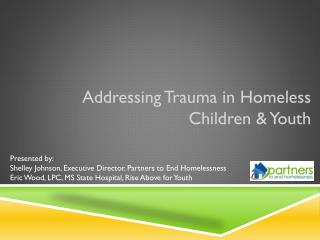 Addressing Trauma in Homeless Children & Youth