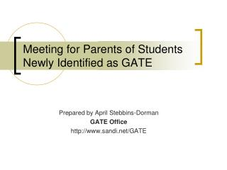 Meeting for Parents of Students Newly Identified as GATE