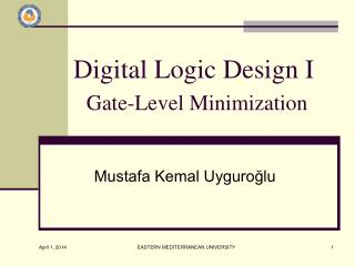 Digital  Logic  Design  I Gate-Level Minimization