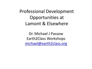 Professional Development Opportunities at  Lamont & Elsewhere