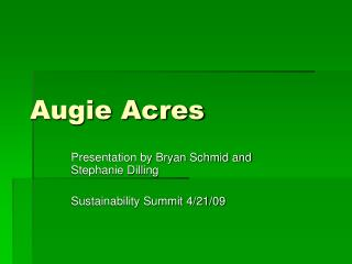Augie Acres