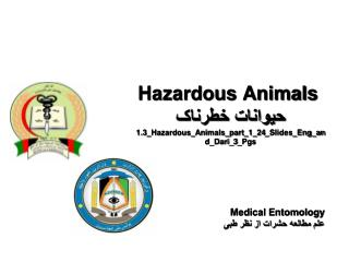 Hazardous Animals  حیوانات خطرناک 1.3_Hazardous_Animals_part_1_24_Slides_Eng_and_Dari_3_Pgs