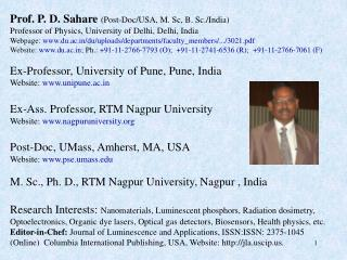 Prof. P. D. Sahare  (Post-Doc/USA, M.  Sc , B. Sc./India)