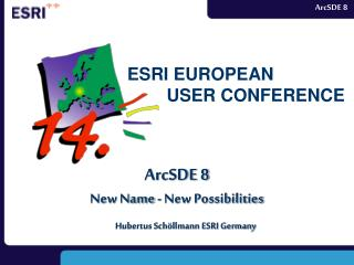 ArcSDE 8 New Name - New Possibilities