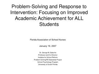 Florida Association of School Nurses January 19, 2007 Dr. George M. Batsche