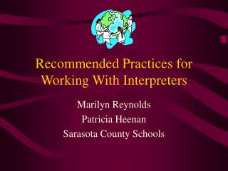 Recommended Practices for Working With Interpreters