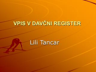VPIS V DAV?NI REGISTER