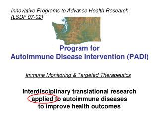 Program for  Autoimmune Disease Intervention (PADI)