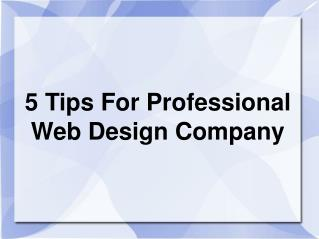5 Tips For Professional Web Design Company
