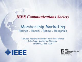 Membership marketing issues Telecommunications Industry stabilizing after bubble?
