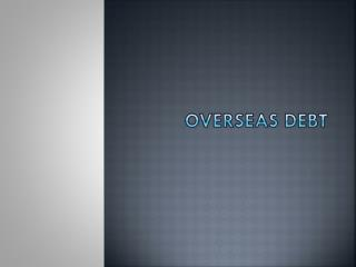 Overseas Debt
