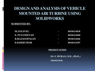 DESIGN AND ANALYSIS OF VEHICLE MOUNTED AIR TURBINE USING SOLIDWORKS