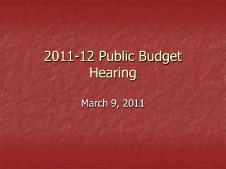 2011-12 Public Budget Hearing