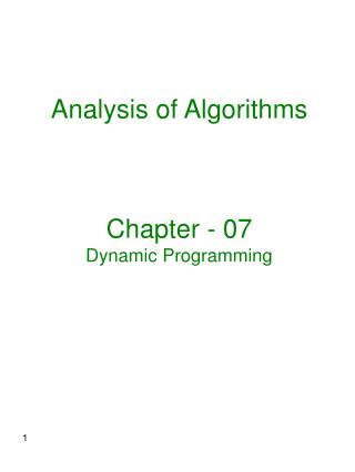 Analysis of Algorithms Chapter - 07 Dynamic Programming
