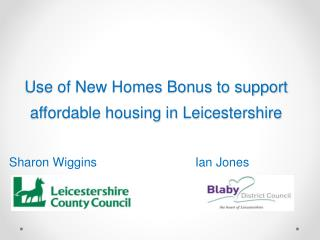 Use of New Homes Bonus to support affordable housing in Leicestershire