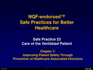 Safe Practice 23 Care of the Ventilated Patient