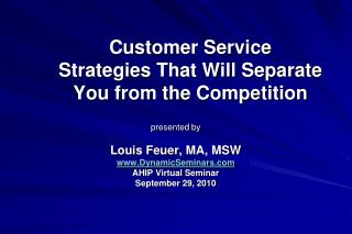 Customer Service Strategies That Will Separate You from the Competition