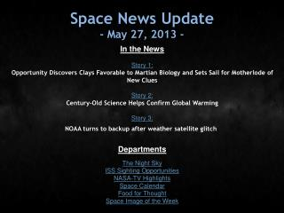Space News Update - May 27, 2013 -