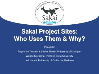 Sakai Project Sites: Who Uses Them & Why?