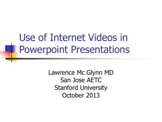 Use of Internet Videos in Powerpoint Presentations