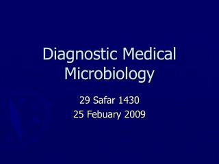Diagnostic Medical Microbiology
