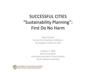 "SUCCESSFUL CITIES ""Sustainability Planning"":   First Do No Harm"