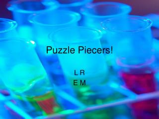 Puzzle Piecers!