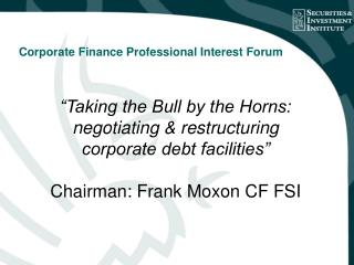Corporate Finance Professional Interest Forum