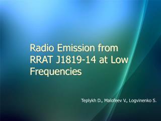 Radio Emission from RRAT J1819-14 at Low Frequencies