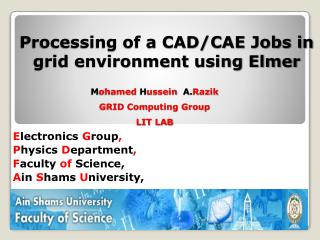 Processing of a CAD/CAE Jobs in grid environment using Elmer