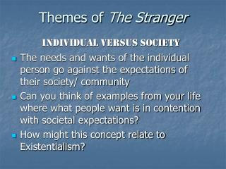 Themes of  The Stranger
