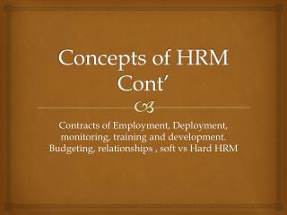 Concepts of HRM  Cont '