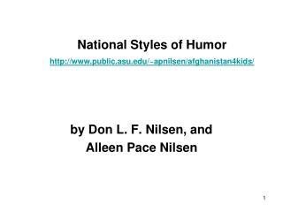 National Styles of Humor http://www.public.asu.edu/~apnilsen/afghanistan4kids/