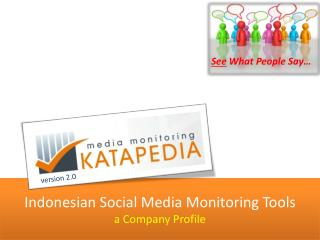 Indonesian Social Media Monitoring Tools a Company Profile