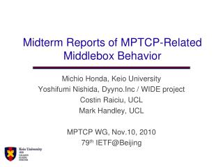 Midterm Reports of MPTCP-Related Middlebox Behavior