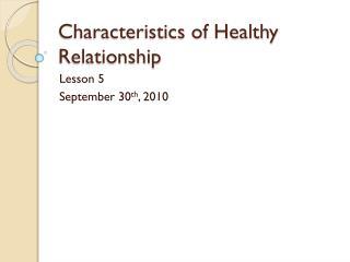 Characteristics of Healthy Relationship
