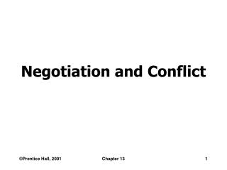 Negotiation and Conflict