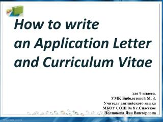 How to w rite  an Application  Letter and Curriculum Vitae