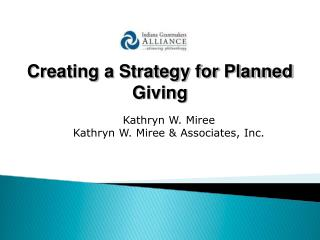 Creating a Strategy for Planned Giving