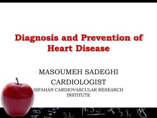 Diagnosis and Prevention of Heart Disease