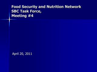 Food Security and Nutrition Network SBC Task Force,  Meeting #4