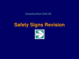 Safety Signs Revision