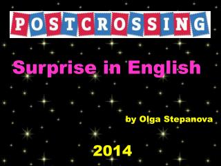 Surprise in English b y Olga  Stepanova 2014