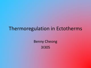 Thermoregulation in Ectotherms