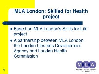 MLA London: Skilled for Health project