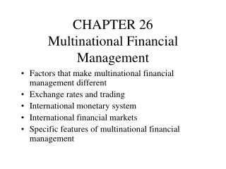 CHAPTER 26 Multinational Financial Management